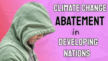 "Image is thumbnail about ""Climate Change Abatement in Developing Nations""."