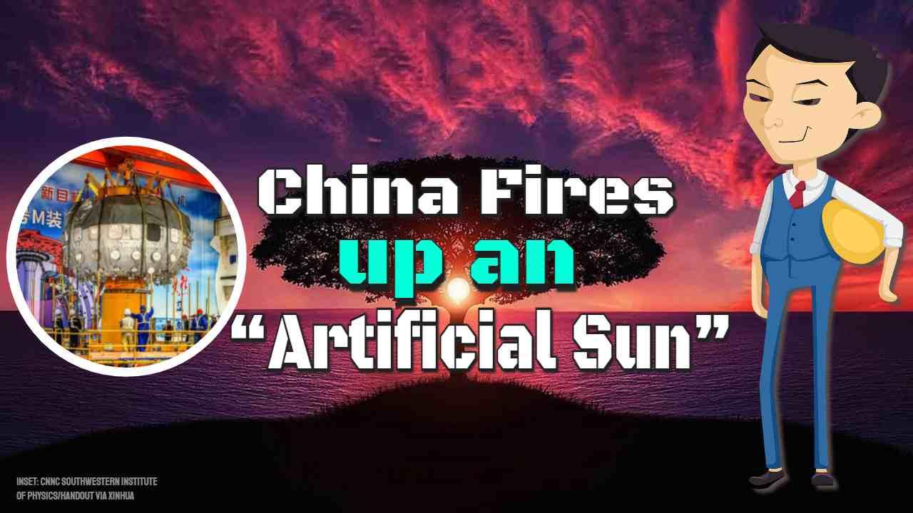 "Image text: ""China fires up an artificial sun""."